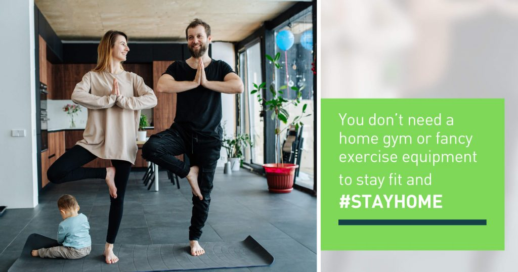 You don't need a home gym or fancy exercise equipment to stay fit and #STAYHOME