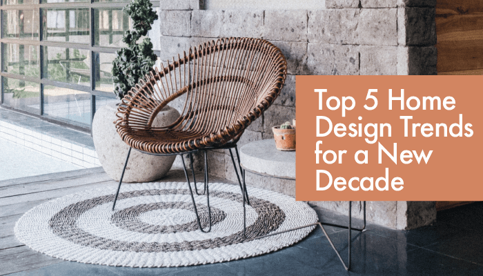 Top 5 Design Trends for a New Decade