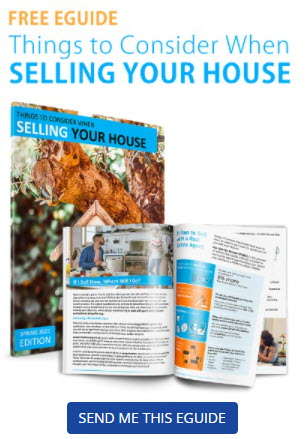 Free eGuide. Things to Consider When Selling Your House. Send me this eGuide.